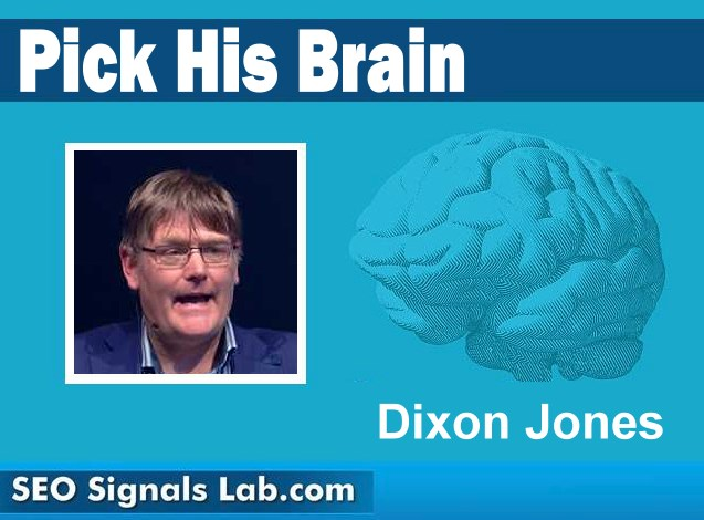 Pick His Brain! with Dixon Jones 1