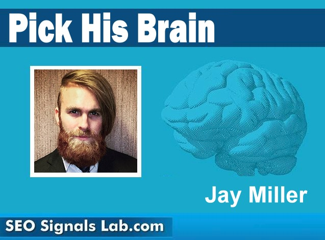 Pick His Brain! with Jay Miller