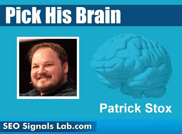 Pick His Brain! with Patrick Stox 1